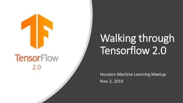 Walking through Tensorflow 2 0