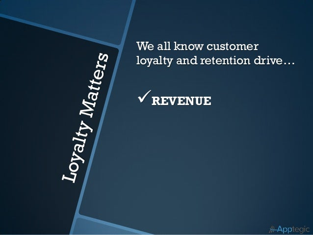 Ten Staggering Statistics on Customer Loyalty and Retention Slide 3