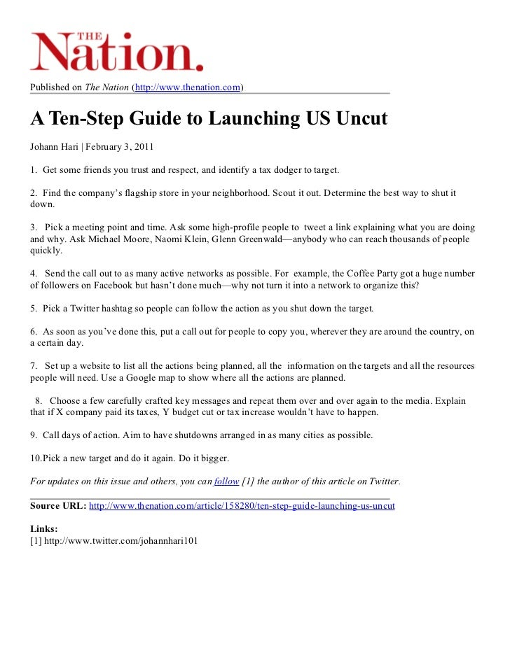 Published on The Nation (http://www.thenation.com)A Ten-Step Guide to Launching US UncutJohann Hari | February 3, 20111. G...
