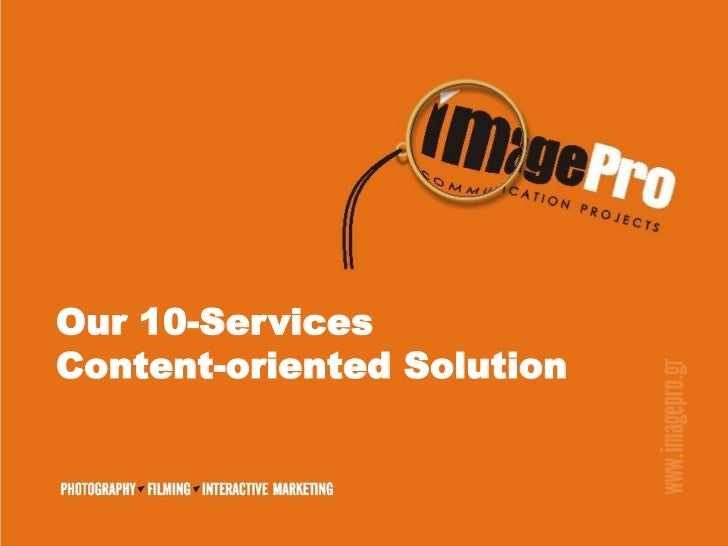 Our 10-ServicesContent-oriented Solution