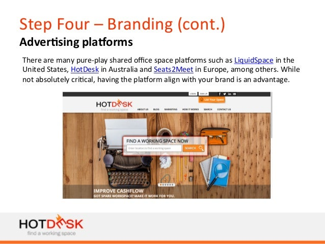 Step  Four  –  Branding  (cont.)   Adver@sing  plaTorms   There  are  many  pure-‐play  shared  o...