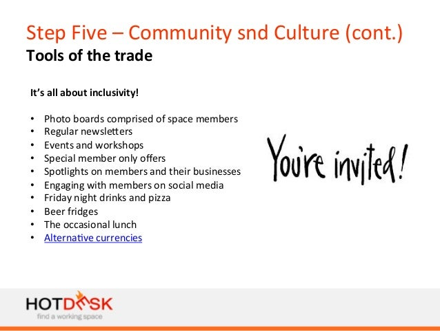 Step  Five  –  Community  snd  Culture  (cont.)   Tools  of  the  trade   It's  all  about  in...