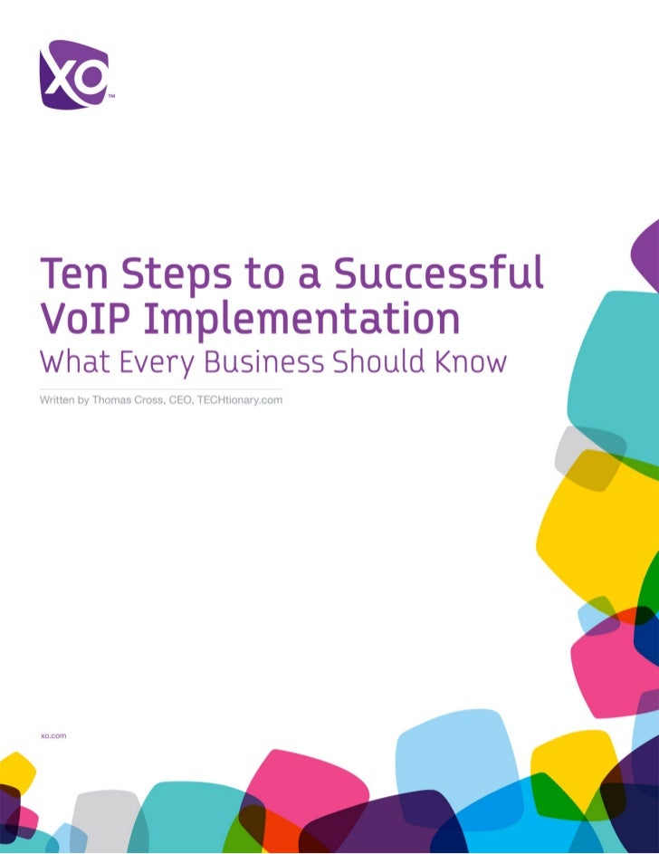 Ten Steps to a Successful VoIP Implementation: What Every Business Should Know