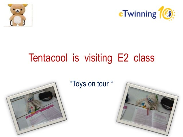 """Tentacool is visiting E2 class """"Toys on tour """""""
