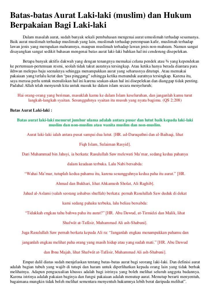 Batas-batas Aurat Laki-laki (muslim) dan HukumBerpakaian Bagi Laki-laki       Dalam masalah aurat, sudah banyak sekali pem...