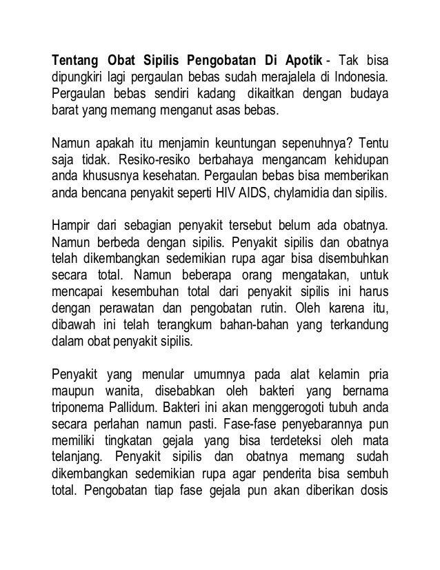 Tentang Obat Sipilis Pengobatan Di Apotik - Tak bisa dipungkiri lagi pergaulan bebas sudah merajalela di Indonesia. Pergau...