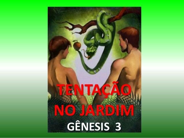 TENTAÇÃO NO JARDIM GÊNESIS 3
