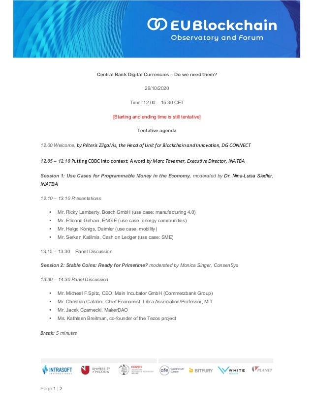 Page 1 | 2 Central Bank Digital Currencies – Do we need them? 29/10/2020 Time: 12.00 – 15.30 CET [Starting and ending time...