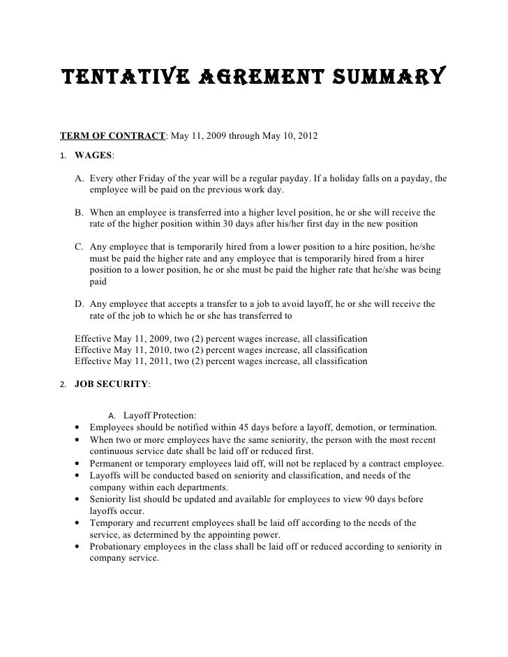 TENTATIVE AGREMENT SUMMARY  TERM OF CONTRACT: May 11, 2009 through May 10, 2012 1. WAGES:    A. Every other Friday of the ...