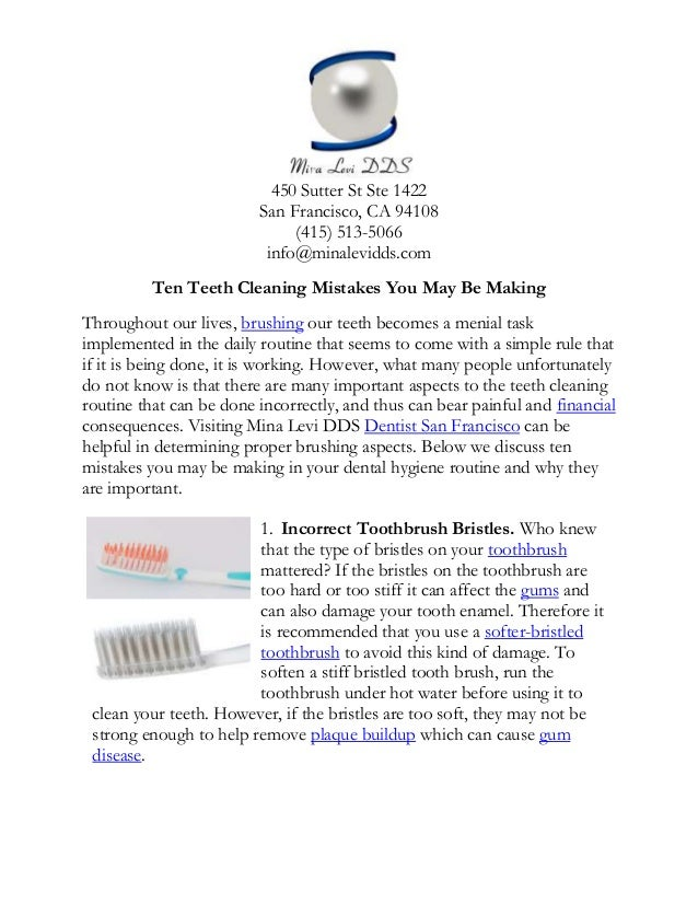 450 Sutter St Ste 1422 San Francisco, CA 94108 (415) 513-5066 info@minalevidds.com Ten Teeth Cleaning Mistakes You May Be ...