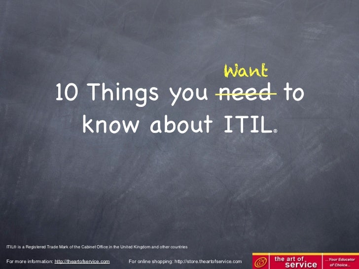 Want                         10 Things you need to                           know about ITIL                              ...