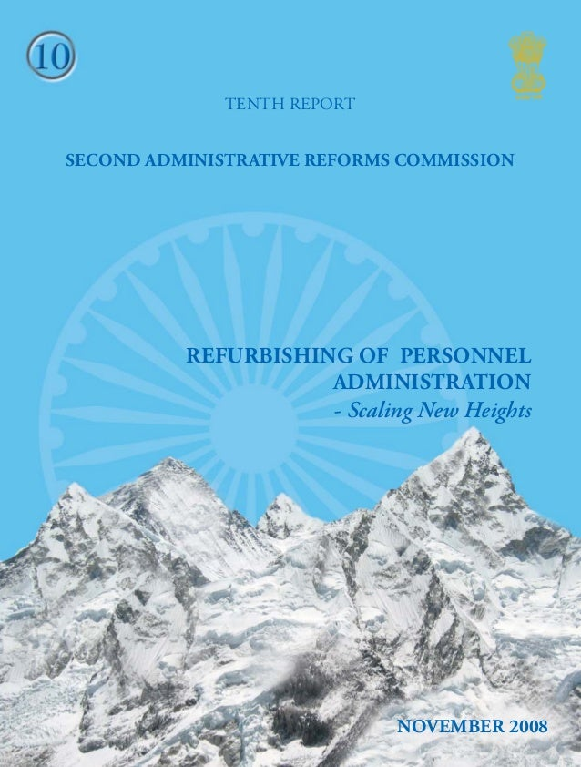 10 TENTH REPORT REFURBISHING OF PERSONNEL ADMINISTRATION  Scaling  SECOND ADMINISTRATIVE REFORMS COMMISSION  REFURBISHING...