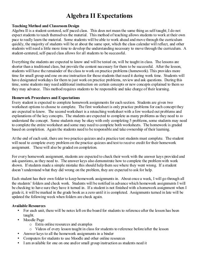 Algebra II Expectations Teaching Method and Classroom Design Algebra II is a student-centered, self paced class. This does...
