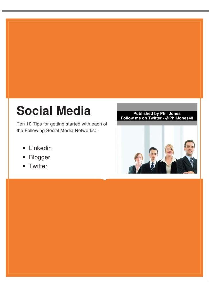 Social Media                                              Published by Phil Jones                                         ...