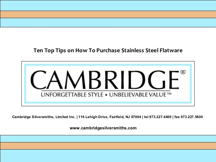 Cambridge Silversmiths, Limited Inc. | 116 Lehigh Drive, Fairfield, NJ 07004 | tel 973.227.4400 | fax 973.227.5600  www.ca...