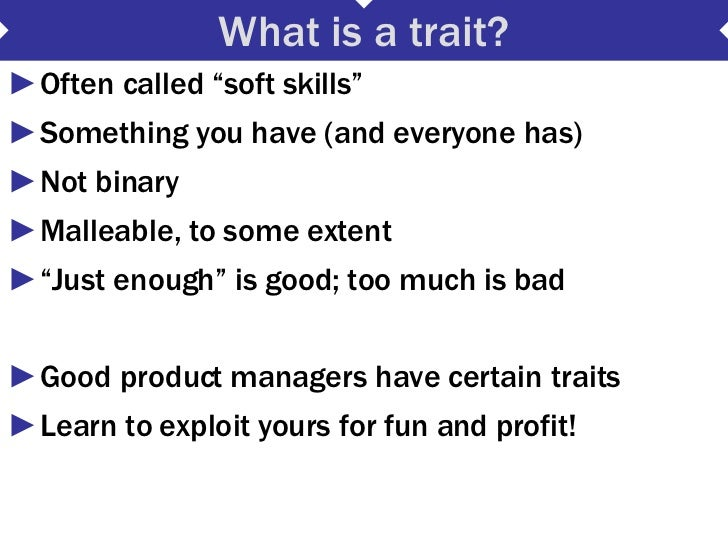 Ten Traits Of Good Product Managers Slide 3