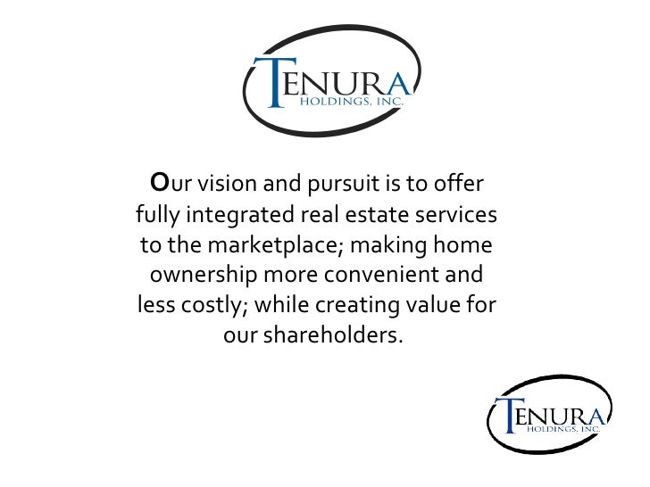 O ur vision and pursuit is to offer fully integrated real estate services to the marketplace; making home ownership more c...