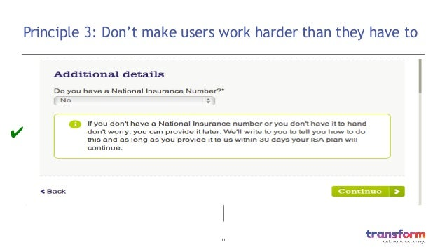 11  Principle 3: Don't make users work harder than they have to ✔
