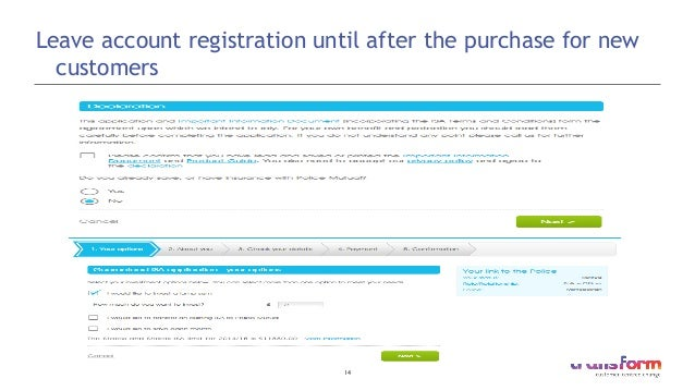 14  Leave account registration until after the purchase for new customers