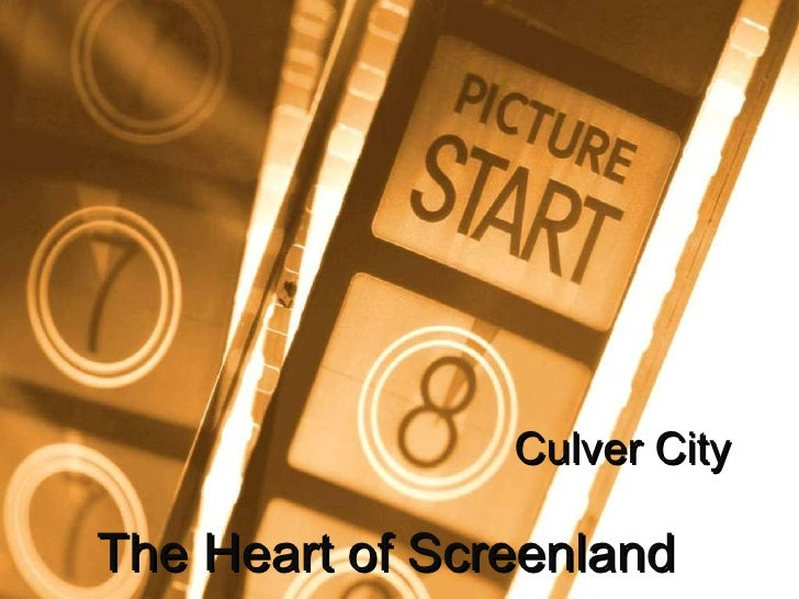 Culver City The Heart of Screenland