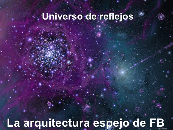 Universo de reflejos La arquitectura espejo de FB