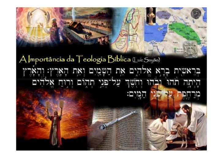 A Importância da Teologia Bíblica (Luiz Sayão)                                        Sayão)