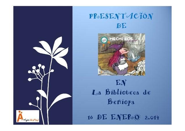PRESENTACIÓN DE  EN La Biblioteca de Beniopa 16 DE ENERO 2.014