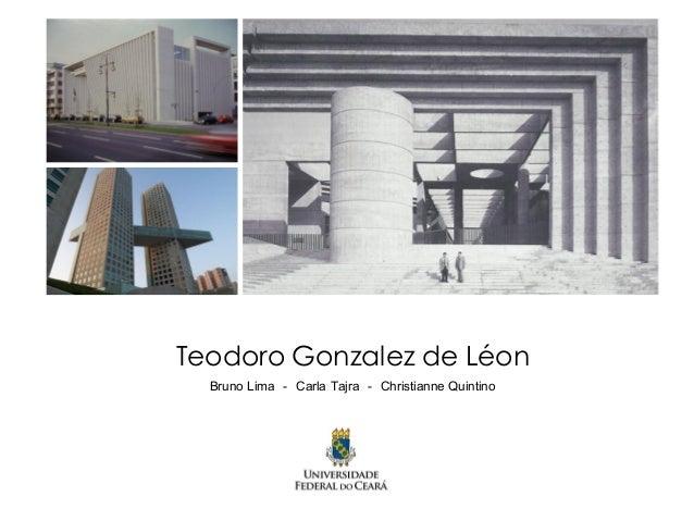 Teodoro Gonzalez de Léon Bruno Lima - Carla Tajra - Christianne Quintino