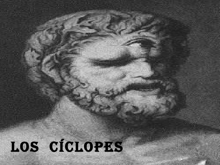 LOS  CÍCLOPES