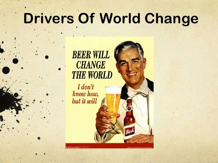 Drivers Of World Change<br />