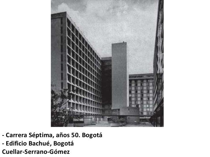 Arquitectura moderna en colombia for Arquitectura anos de carrera