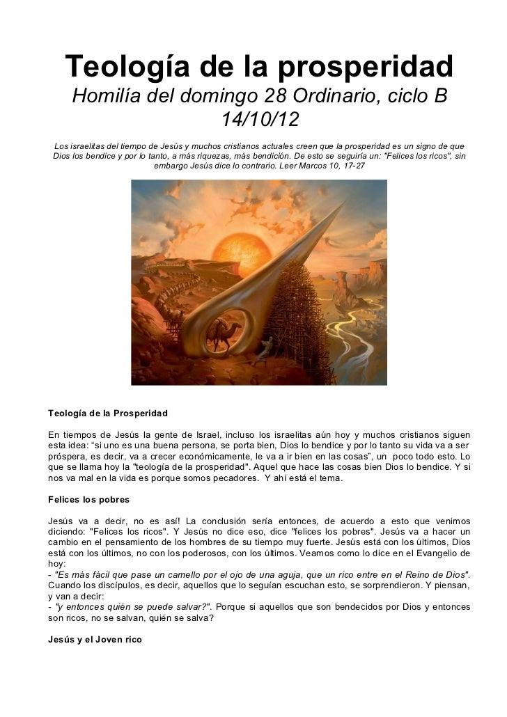 Teología de la prosperidad      Homilía del domingo 28 Ordinario, ciclo B                     14/10/12 Los israelitas del ...
