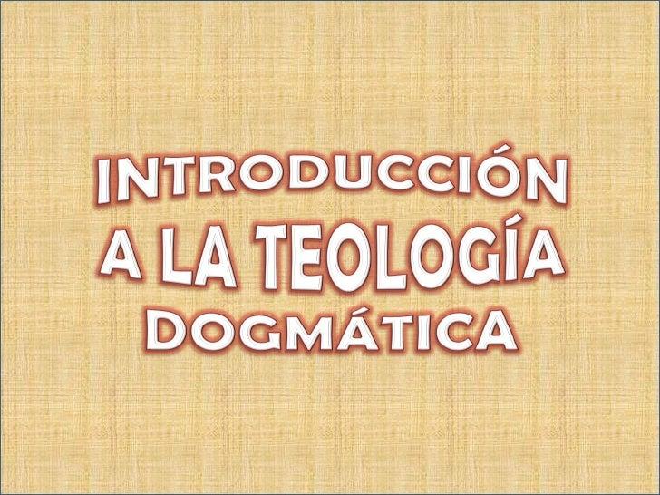 Teología Dogmática Slide 1