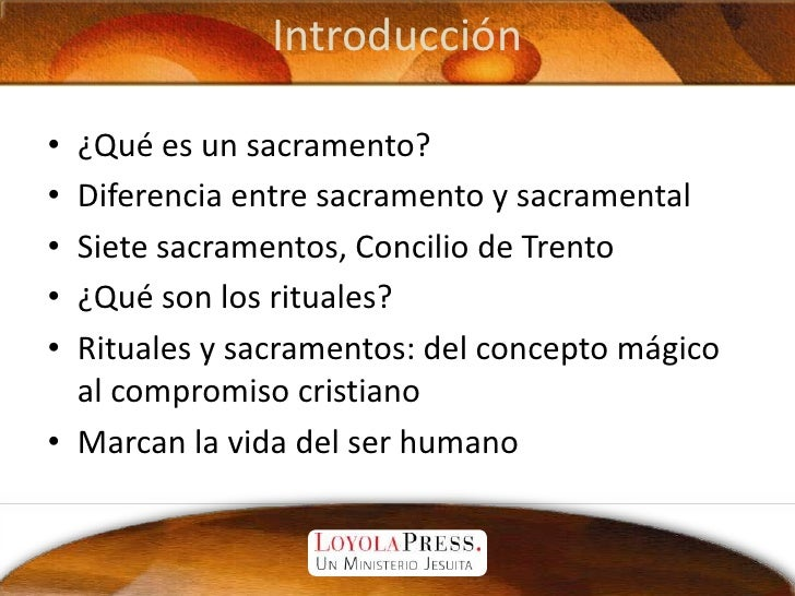 Introducción<br />¿Qué es un sacramento?<br />Diferencia entre sacramento y sacramental<br />Siete sacramentos, Concilio d...