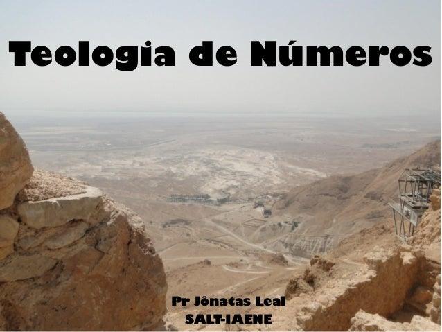Teologia de Números Pr Jônatas Leal SALT-IAENE