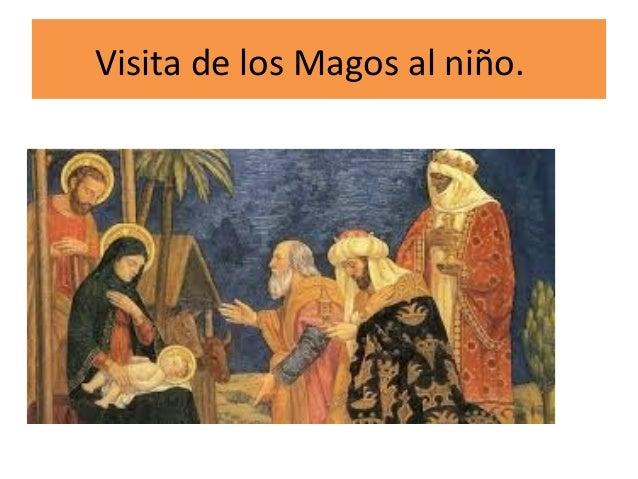 Visita de los Magos al niño.