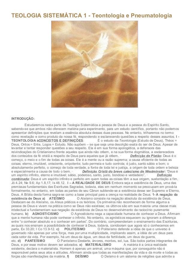 TEOLOGIASISTEMÁTICA1TeontologiaePneumatologia  INTRODUÇÃO: EstudaremosnestapartedaTeologiaSistem...