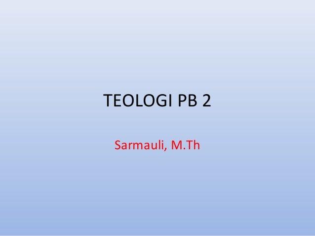 TEOLOGI PB 2 Sarmauli, M.Th