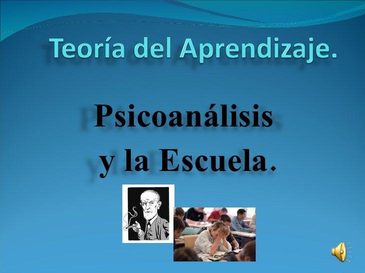Psicoanálisis  y la Escuela.