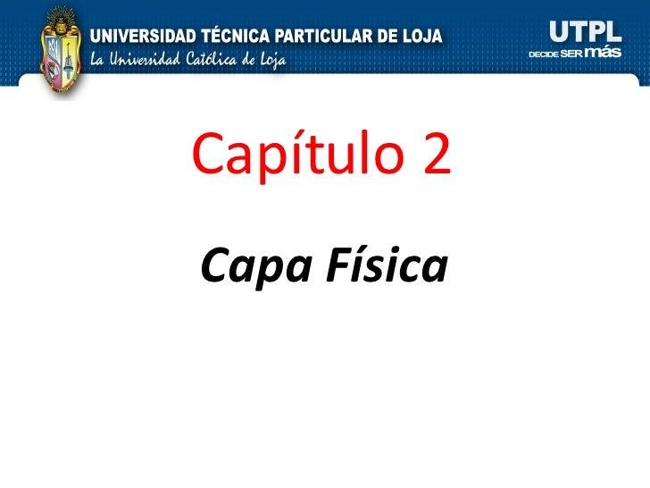 Capa Física Capítulo 2