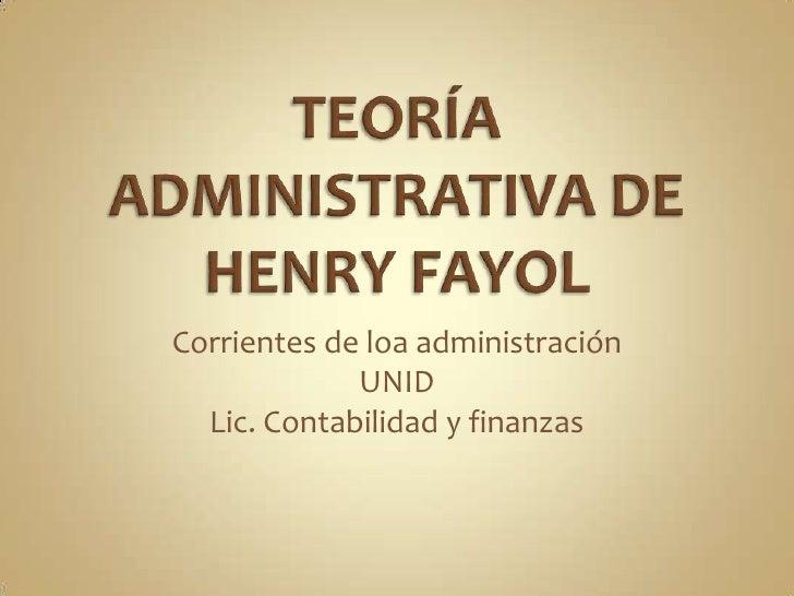 Corrientes de loa administración             UNID  Lic. Contabilidad y finanzas