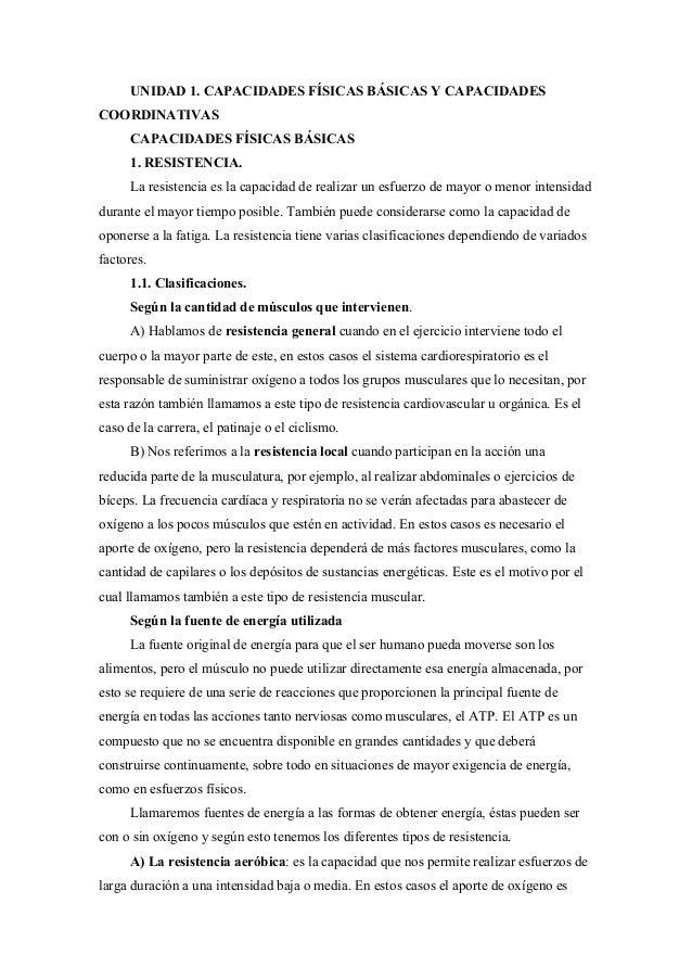 UNIDAD 1. CAPACIDADES FÍSICAS BÁSICAS Y CAPACIDADES COORDINATIVAS CAPACIDADES FÍSICAS BÁSICAS 1. RESISTENCIA. La resistenc...