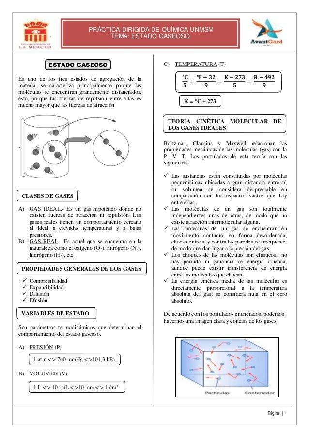 Página | 1 PRÁCTICA DIRIGIDA DE QUÍMICA UNMSM TEMA: ESTADO GASEOSO ESTADO GASEOSO Es uno de los tres estados de agregación...