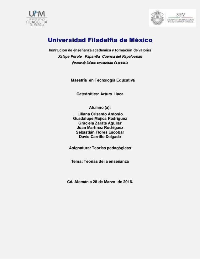 Universidad Filadelfia de México Institución de enseñanza académica y formación de valores Xalapa Perote Papantla Cuenca d...