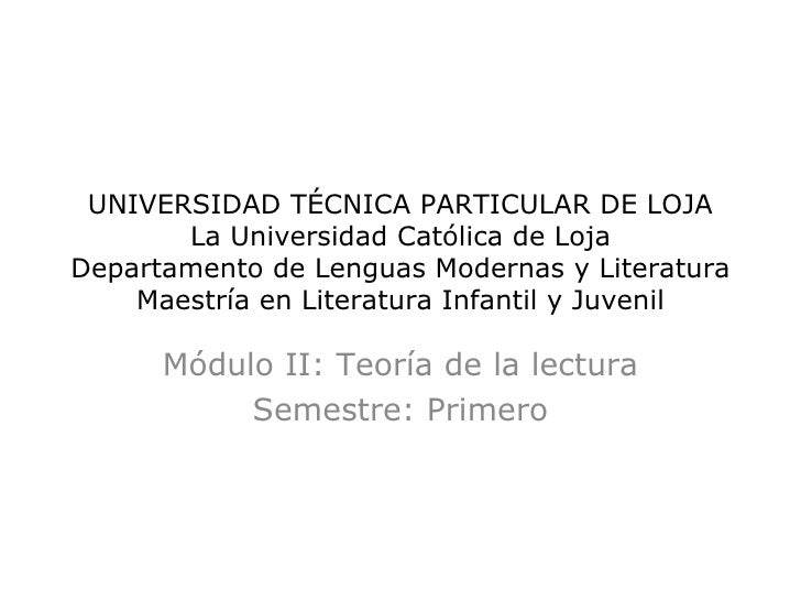 UNIVERSIDAD TÉCNICA PARTICULAR DE LOJA       La Universidad Católica de LojaDepartamento de Lenguas Modernas y Literatura ...