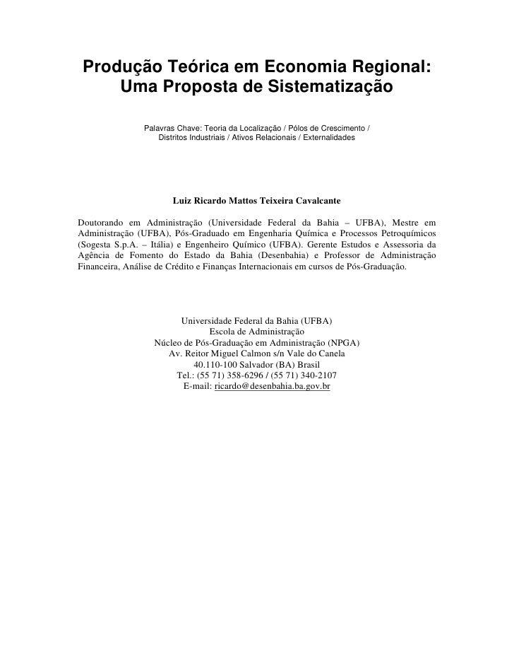 Produção Teórica em Economia Regional:     Uma Proposta de Sistematização               Palavras Chave: Teoria da Localiza...