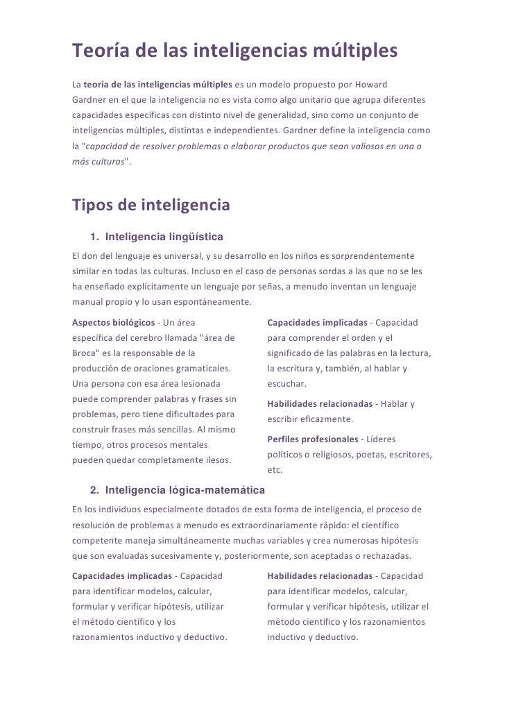 Teoría de las inteligencias múltiplesLa teoría de las inteligencias múltiples es un modelo propuesto por HowardGardner en ...