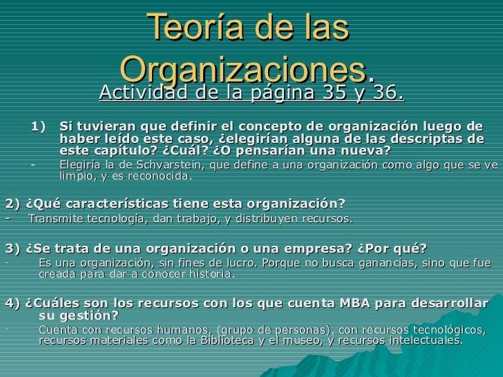 Teoría de las                    Organizaciones.36.                  Actividad de la página 35 y    1)     Si tuvieran que...