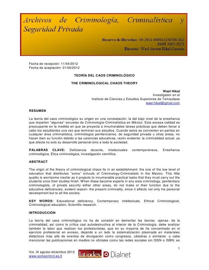 Fecha de recepción: 11/04/2012Fecha de aceptación: 01/06/2012                              TEORÍA DEL CAOS CRIMINOLÓGICO  ...