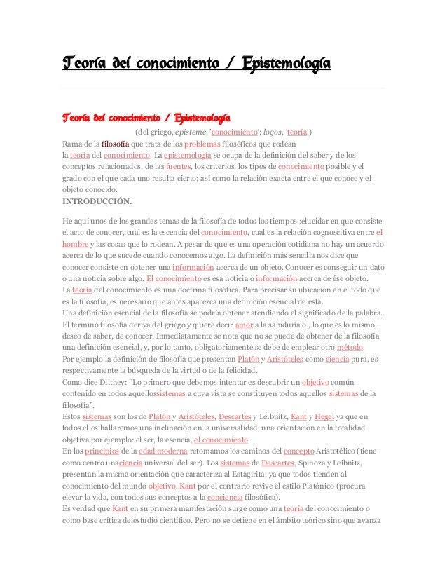 Teoría del conocimiento / Epistemología  22  MAR  Teoría del conocimiento / Epistemología (del griego, episteme, 'conocimi...